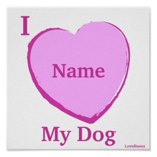 Amo mi Poster-Personalizar personalizado perro