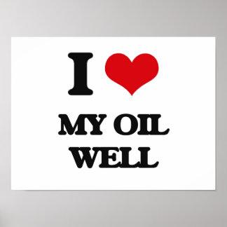 Amo mi pozo de petróleo póster