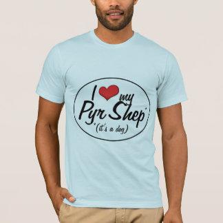 Amo mi Pyr Shep (es un perro) Camiseta