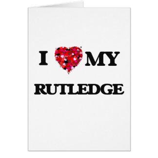 Amo MI Rutledge Tarjeta De Felicitación