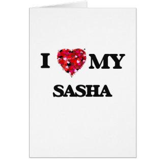 Amo mi Sasha Tarjeta De Felicitación