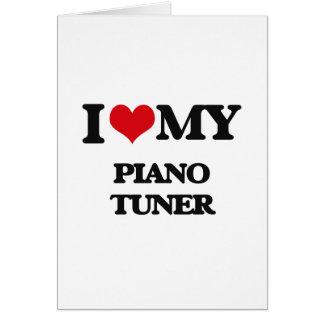Amo mi sintonizador de piano felicitaciones
