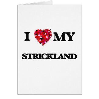 Amo MI Strickland Tarjeta De Felicitación