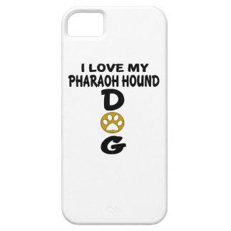Amo mis diseños del perro de caza del Pharaoh Funda Para iPhone SE/5/5s