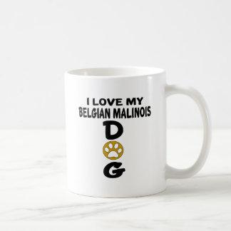 Amo mis diseños del perro de Malinois del belga Taza De Café