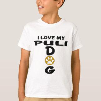Amo mis diseños del perro de Puli Camiseta