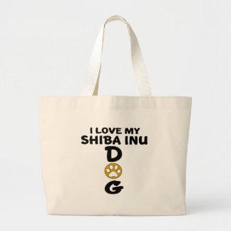 Amo mis diseños del perro de Shiba Inu Bolso De Tela Gigante