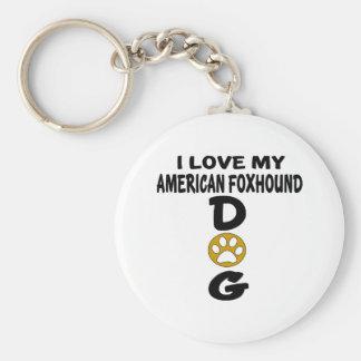 Amo mis diseños del perro del raposero americano llavero redondo tipo chapa