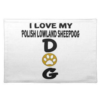 Amo mis diseños polacos del perro del perro pastor manteles individuales