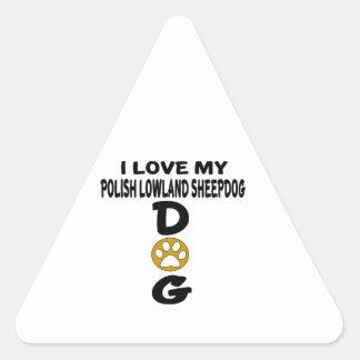 Amo mis diseños polacos del perro del perro pastor pegatina triangular