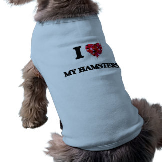 Amo mis hámsteres camiseta sin mangas para perro