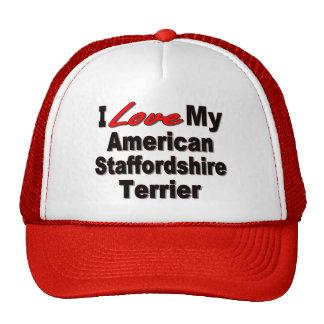 Amo mis productos de Staffordshire Terrier america Gorras De Camionero