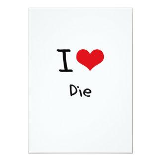 Amo muero invitación 12,7 x 17,8 cm