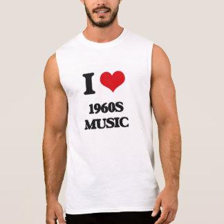 Amo MÚSICA de los años 60 Camiseta Sin Mangas