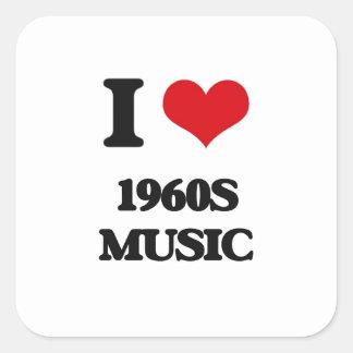 Amo MÚSICA de los años 60 Calcomanía Cuadrada