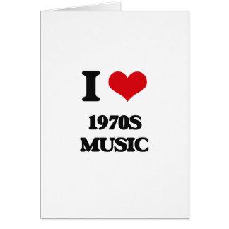 Amo MÚSICA de los años 70 Felicitación