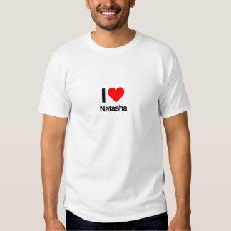 amo natasha camiseta