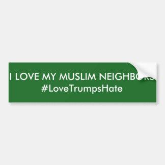 """""""Amo pegatina para el parachoques de mis vecinos"""