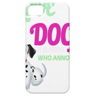 amo perros que es la gente que me molesta funda para iPhone SE/5/5s