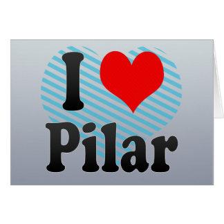 Amo Pilar, el Brasil Tarjeta De Felicitación