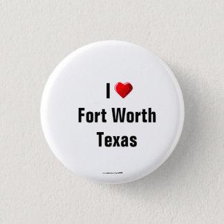 """Amo Pin del botón de Fort Worth, Tejas""/de la"