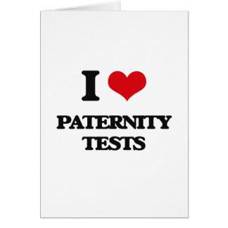 Amo pruebas de paternidad tarjeta de felicitación