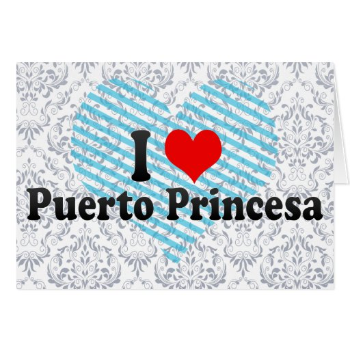 Amo Puerto Princesa, Filipinas Felicitacion
