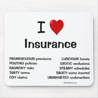 ¡Amo razones groseras y frescas del seguro - por l Alfombrilla De Ratón