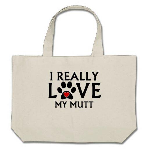 Amo realmente mi Mutt Bolsa De Mano