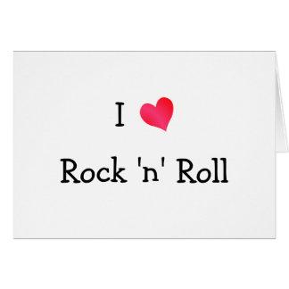 Amo rock-and-roll tarjeta de felicitación