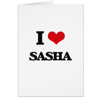 Amo Sasha Tarjeta De Felicitación