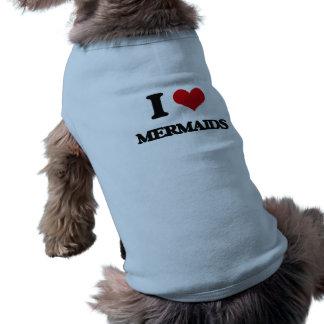 Amo sirenas camisetas de mascota