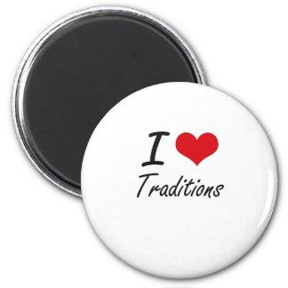 Amo tradiciones imán redondo 5 cm