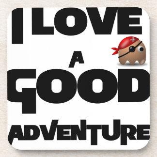 Amo una buena aventura posavasos