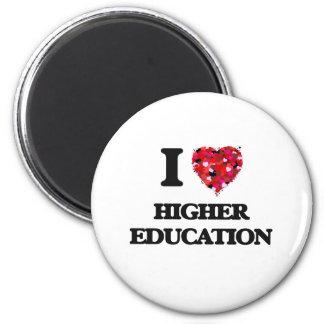 Amo una educación más alta imán redondo 5 cm