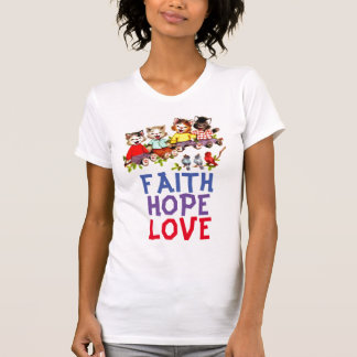AMOR de la ESPERANZA de la FE, camisetas
