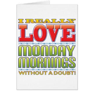 Amor de las mañanas de lunes felicitacion
