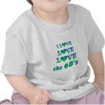 Amor del amor los años 60 camisetas