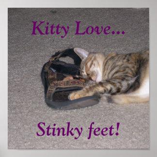 ¡Amor del gatito… pies Stinky Posters