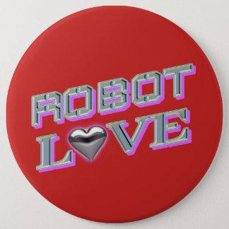 """""""Amor del robot"""" botón redondo de 6 pulgadas"""
