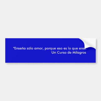 """""""Amor del sólo de Enseña, eres del que del lo del  Etiqueta De Parachoque"""