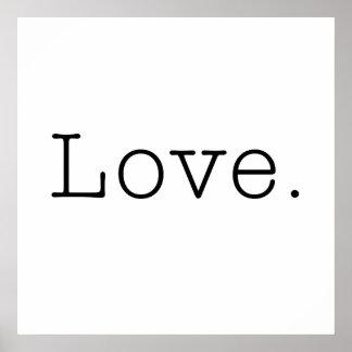 Amor. Plantilla blanco y negro de la cita del amor Póster