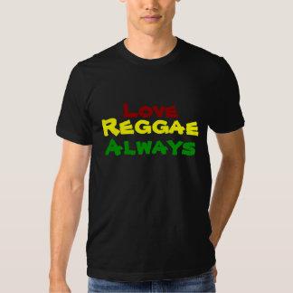 Amor, reggae, siempre camiseta