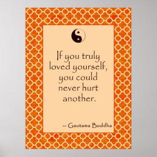 Amor Thyself de la cita de Buda…. en los posters