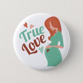 Amor verdadero chapa redonda de 5 cm