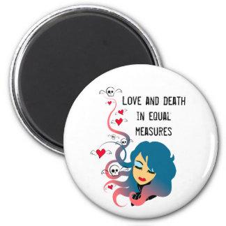 Amor y muerte en medidas iguales imán redondo 5 cm