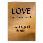 Amor y un buen dentista felicitación