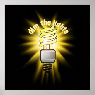 Amortigüe la luz ahorro de energía poster