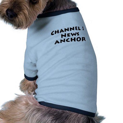 Ancla de las noticias del canal 5 ropa de mascota