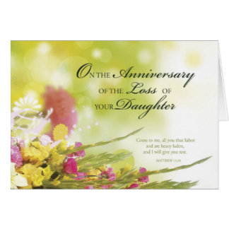 Aniversario de la pérdida de hija, muerte, flores tarjeta de felicitación